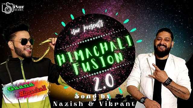 Himachali Fusion 2.0 mp3 Song Download ~ Gaana Himachali