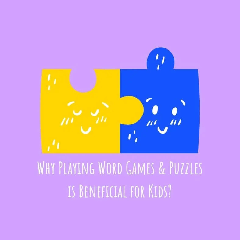 Why Playing Word Games & Puzzles is Beneficial for Kids?