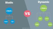 Static Websites Versus Dynamics websites