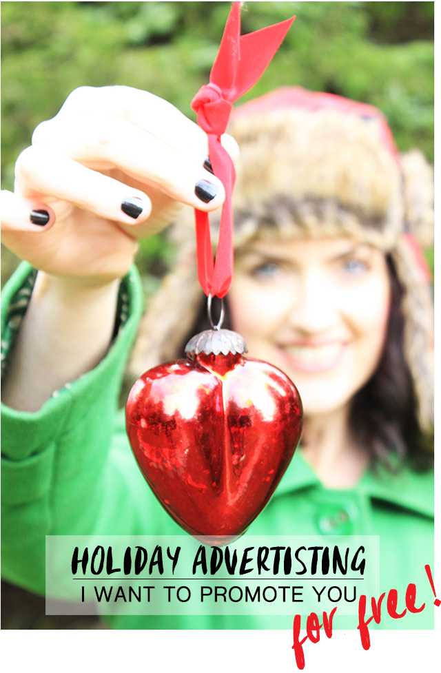 holiday advertising: I want to promote you!