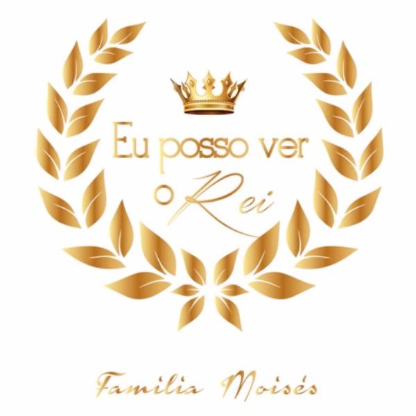 """""""Eu Posso Ver o Rei"""" é o novo CD da Família Moisés, ex-Voz da Verdade"""