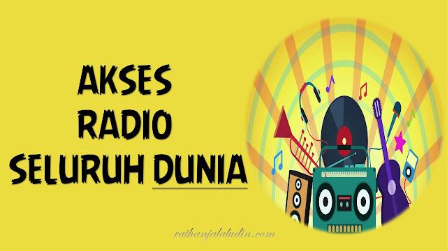 Akses Radio Seluruh Dunia