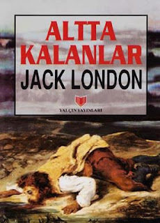 Jack London - Altta Kalanlar
