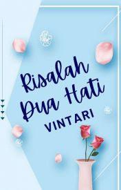 Novel Risalah Dua Hati Karya Vintari Full Episode