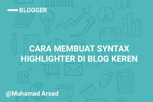 Cara Membuat Syntax Highlighter Di Blog Keren