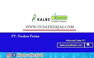 Lowongan Kerja SMA SMK D3 S1 PT Dankos Farma September 2020