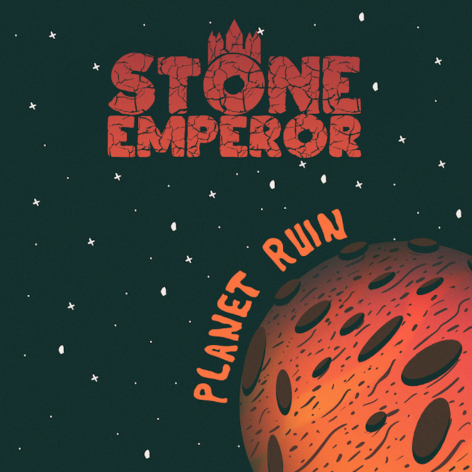 "STONE EMPEROR DROPS THEIR HIGHLY ANTICIPATED ALBUM ""PLANET RUIN"""