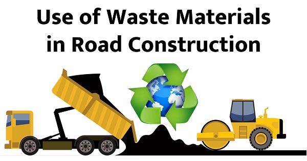 Use of Waste Materials in Road Construction PDF
