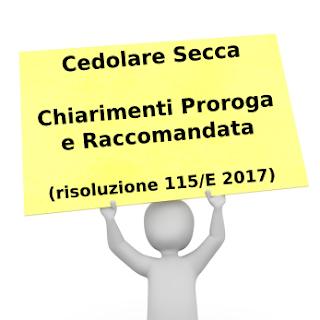 Chiarimenti cedolare Secca risoluzione 2017 Proroga-Raccomandata