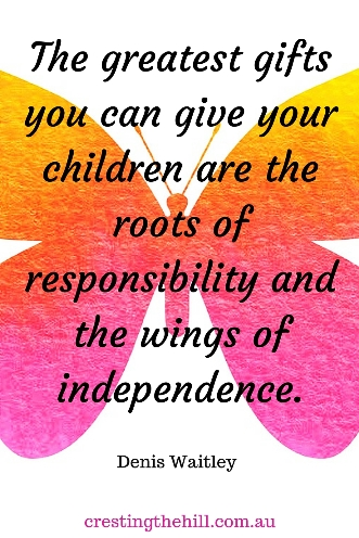 """The greatest gifts you can give your children are the roots of responsibility and the wings of independence."" - Denis Waitley #quotes"