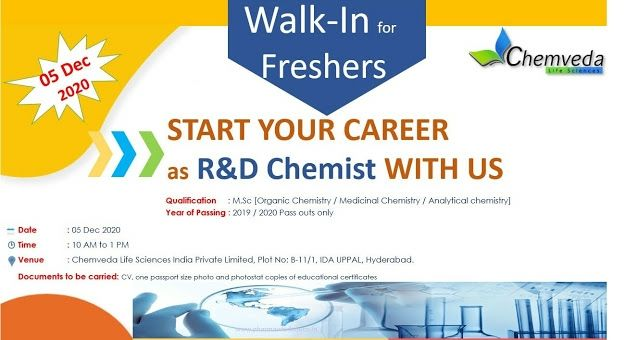 Chemveda Lifesciences | Walk-in for Freshers in R&D on 5th Dec 2020