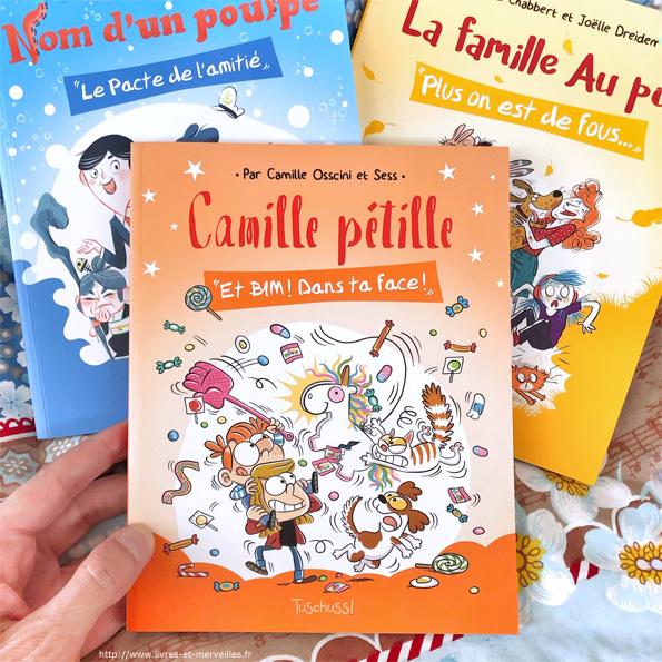 """""""Camille pétille - Et bim ! Dans ta face !"""" de Camille Osscini et Sess"""