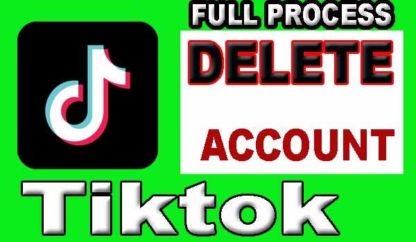 How to Delete Tik Tok Account