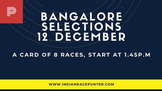 Bangalore Race Selections 12 December