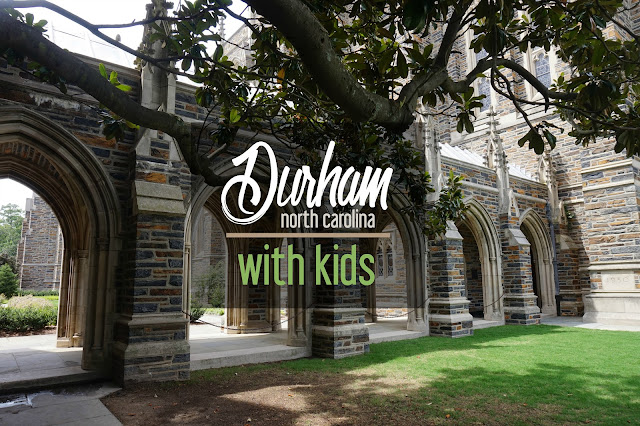6 Kid-Friendly Spots in Durham, North Carolina | CosmosMariners.com