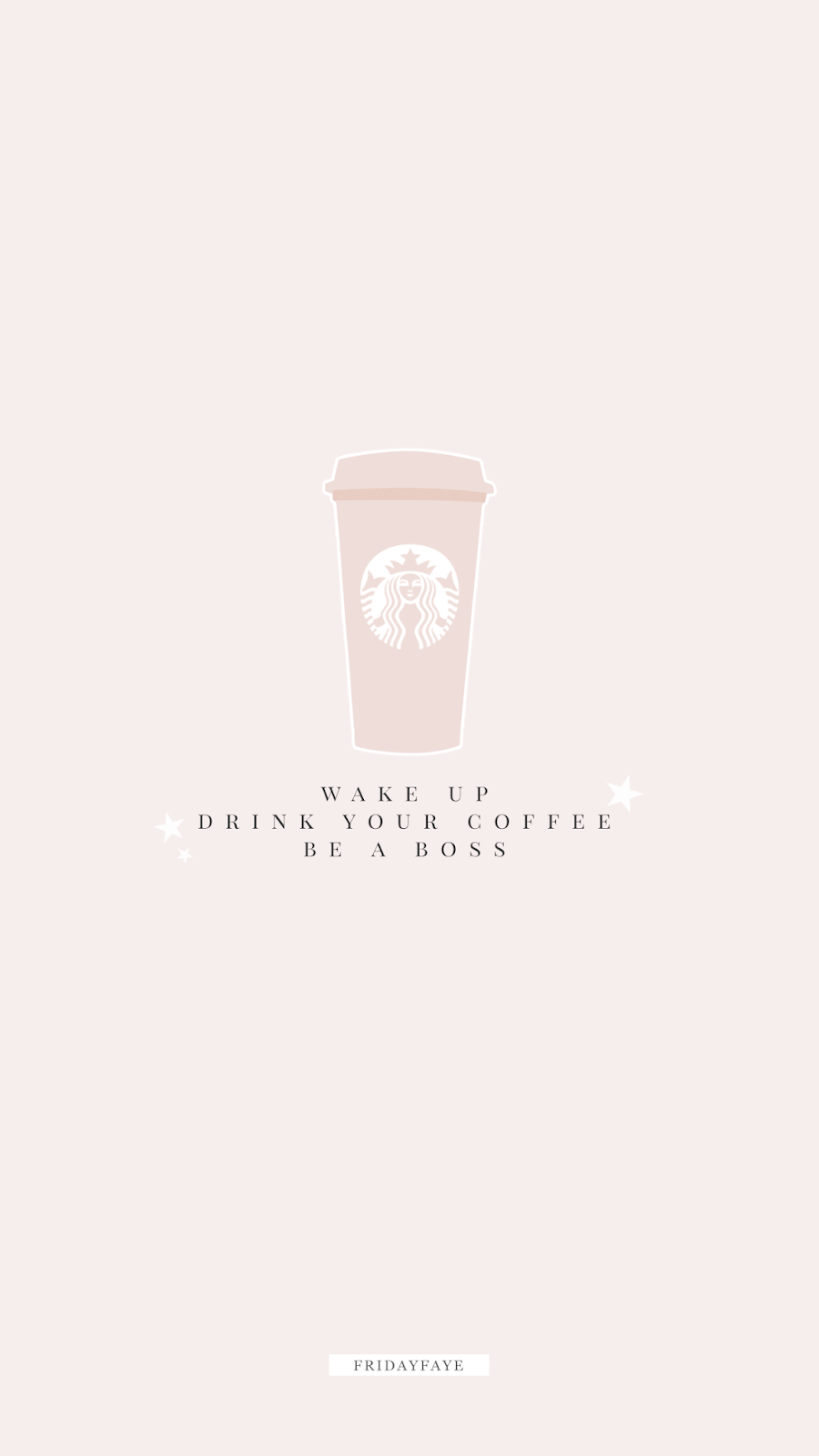 """Text on pink background """"Wake up, drink your coffee, be a boss"""""""