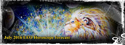 July 2016 LEO Horoscope fortune forecast astrology