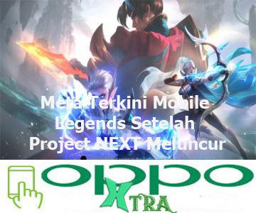 Meta Terkini Mobile Legends Setelah Project NEXT Meluncur