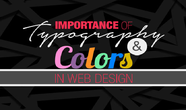 Importance of Typography & Colors in Web Design #infographic