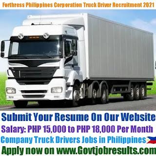 Forthress Philippines Corporation Company Truck Driver Recruitment 2021-22