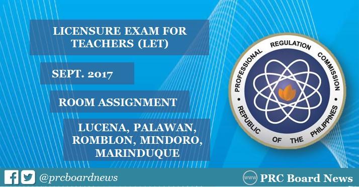 Room Assignment: September 2017 LET in Lucena, Palawan, Romblon, Mindoro, Marinduque