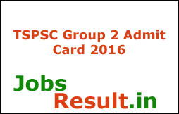 TSPSC Group 2 Admit Card 2016