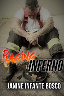 Raging Inferno by Janine Infante Bosco