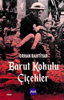 Barut Kokulu Çiçekler - Orhan Bahtiyar