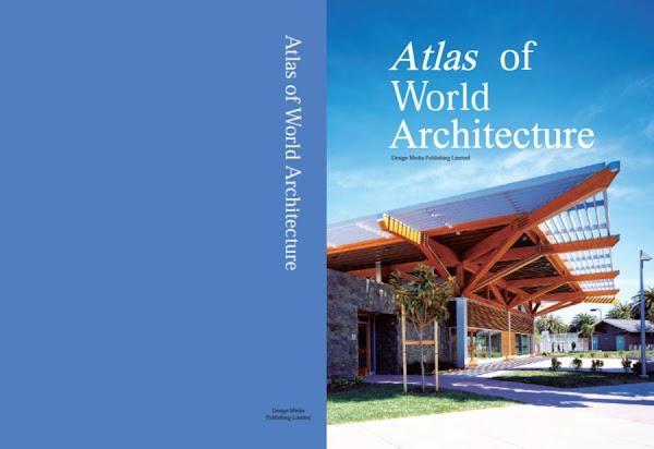 [Livre] ATLAS OF WORLD ARCHITECTURE
