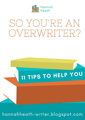 "A white background with a stack of blue, orange, and yellow books at the bottom. The text reads: ""So You're and Overwriter? 11 Tips to Help you."""