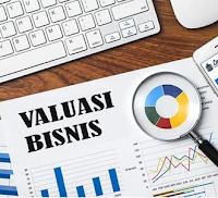 Pengertian Valuasi, Tujuan, Faktor, Manfaat, dan Cara Meningkatkannya