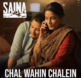 Chal Wahin Chalein Lyrics - Saina | Shreya Ghoshal | Amaal Mallik