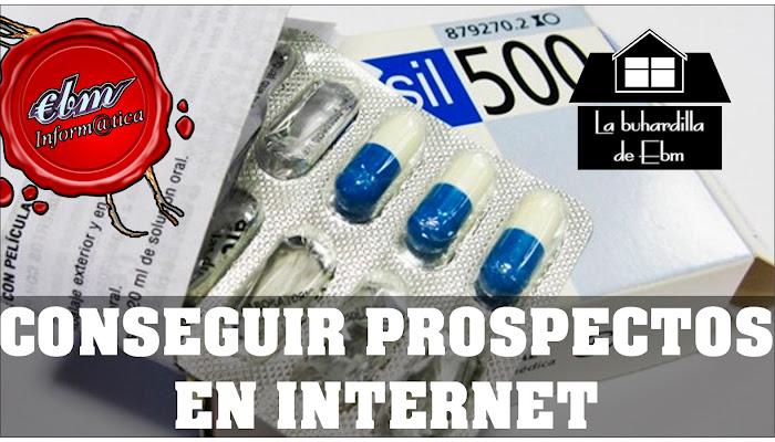 ENCUENTRA CUALQUIER PROSPECTO DE UN MEDICAMENTO EN INTERNET