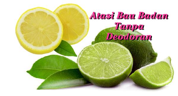 Mengatasi Bau Badan Tanpa Deodoran