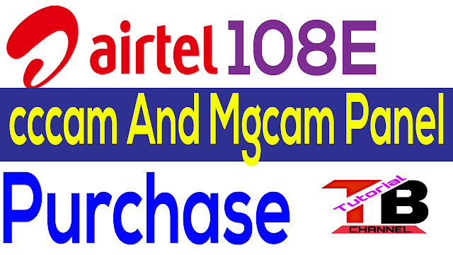 How To Buy Airtel 108.E cccam,Mgcam panel In Pakistan 2019 Airtel 108.E cccam and mgcam Panel in Pakistan  How Much Price Of cccam and mgcam In Pakistan