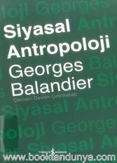 Georges Balandier - Siyasal Antropoloji