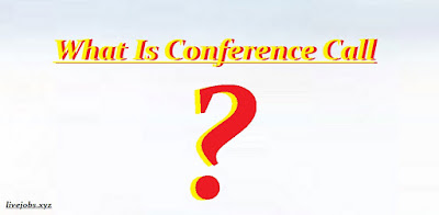 What Is Conference Call ? | How to Make A Conference Call In Androd,Conference Call