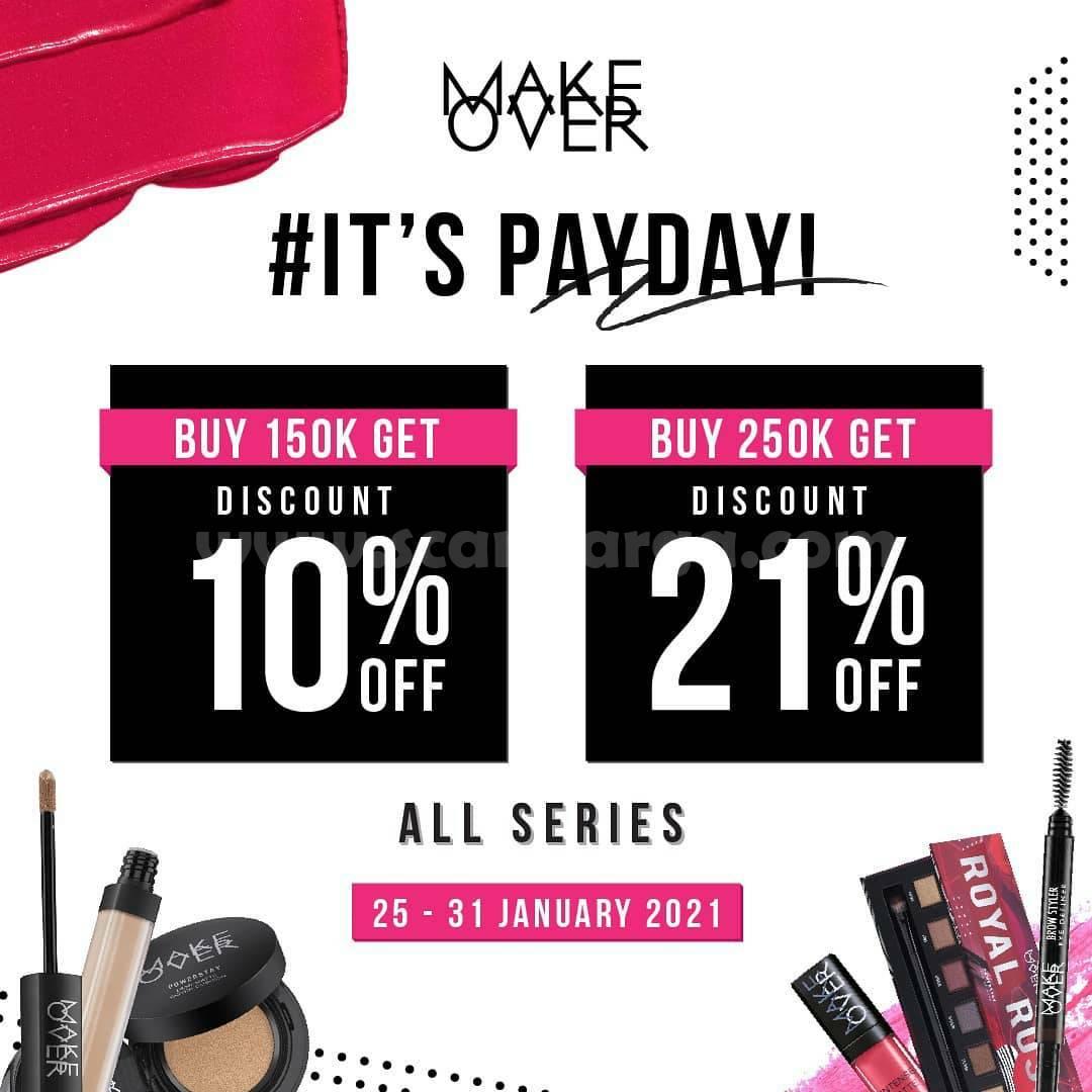 MAKE OVER Promo PAYDAY – Get disc.10% spending IDR 150K and get disc. 21% by spending IDR 250K
