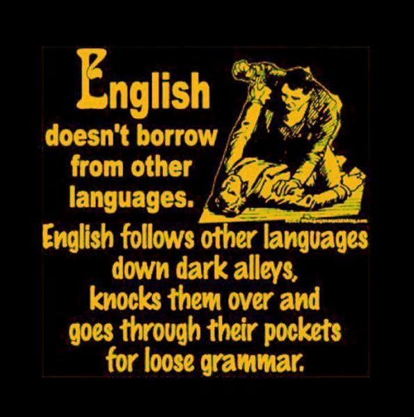 english-doesnt-borrow-from-other-languages.jpg