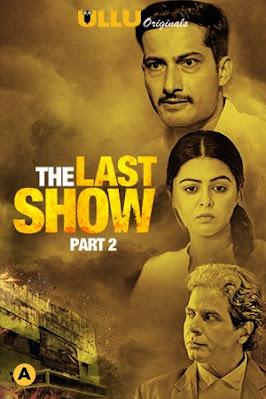 The Last Show Part 2 Ullu Web Series Watch Online Movies