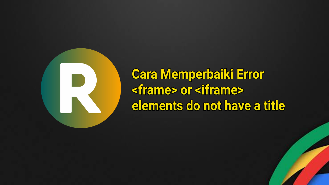 memperbaiki-error-iframe-title