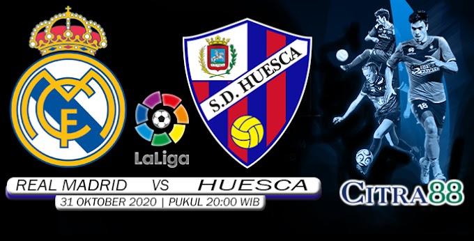 PREDIKSI REAL MADRID VS HUESCA 31 OKTOBER 2020
