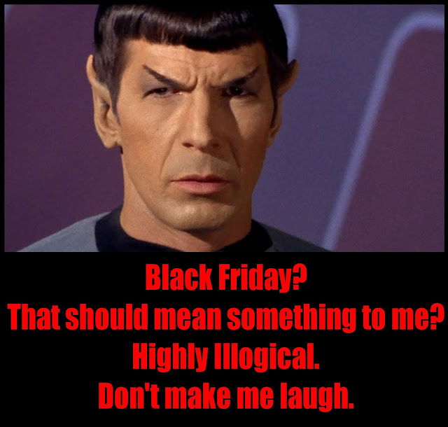Spock on Black Friday