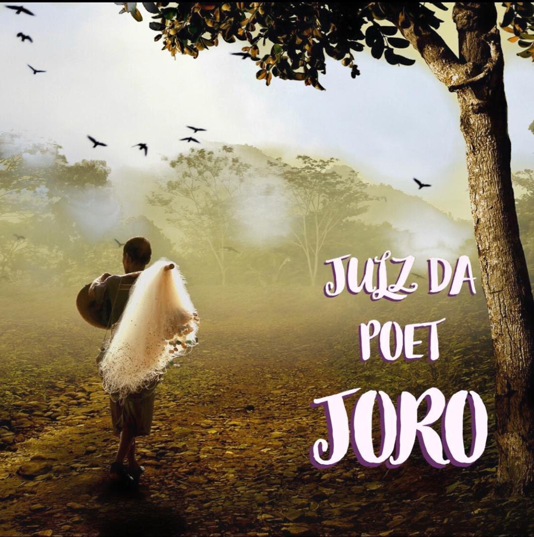 Julz Da Poet - Joro (prod. Calliemajik) #Arewapublisize