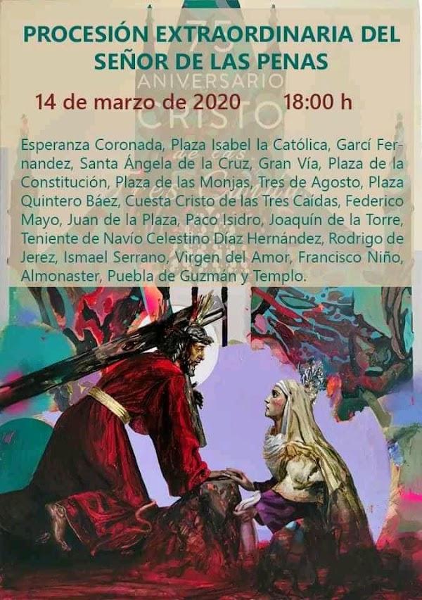 Horario e Itinerario de la Procesión Extraordinaria del Señor de las Penas de Huelva. 14 de Marzo del 2020