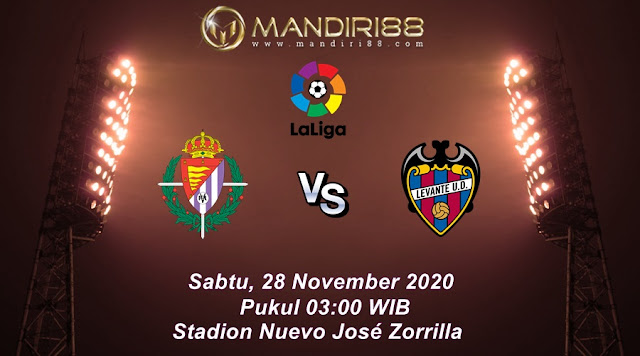 Prediksi Real Valladolid Vs Levante, Sabtu 28 November 2020 Pukul 03.00 WIB