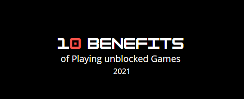 10-Benefits-of-Playing-unblocked-Games