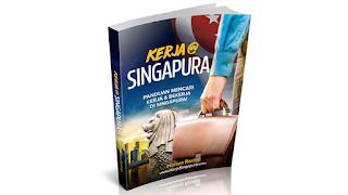 Panduan Mencari Kerja & Bekerja Di Singapura