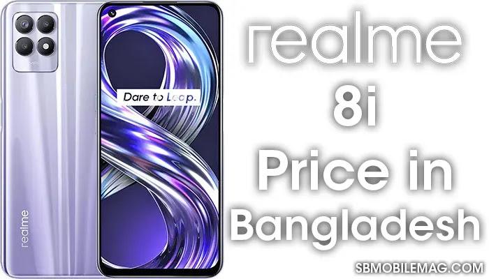 Realme 8i, Realme 8i Price, Realme 8i Price in Bangladesh