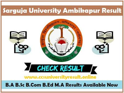 Sant Gahira Guru University Ambikapur Result 2020 B.A B.Sc B.Com B.Ed M.A